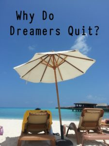 Quit Killing Your Dreams